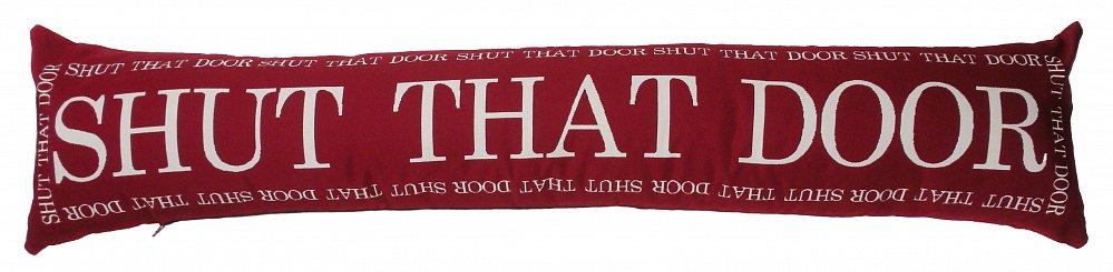 Фото Подушка с надписью Shut That Door. Купить с доставкой
